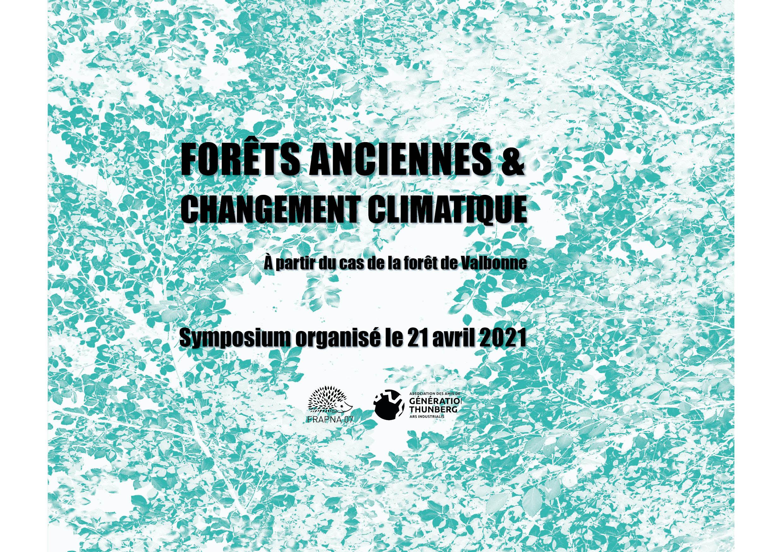 Symposium en ligne «Forêts anciennes et changement climatique, à partir du cas de la forêt de Valbonne»